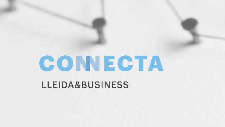 Propera Jornada empresarial CONNECTA Lleida&Business