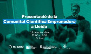 Proper acte de presentació de la Comunitat Científica Emprenedora a Lleida
